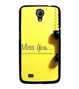 Fuson Premium 2D Back Case Cover I miss you With Brown Background Degined For Samsung Galaxy Mega 6.3 i9200::Samsung Galaxy Mega 6.3 i91200