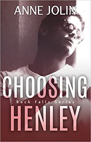 Choosing Henley by Anne Jolin