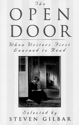 The Open Door: When Writers First Learned to Read, Steven Gilbar