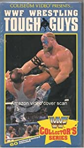 WWF: Wrestling Tough Guys [VHS]