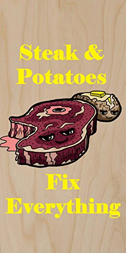 """Steak & Potatoes Fix Everything"" Food Humor Cartoon - Plywood Wood Print Poster Wall Art front-286269"