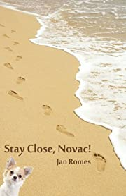 Stay Close, Novac!