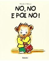 No, No E Poi No !