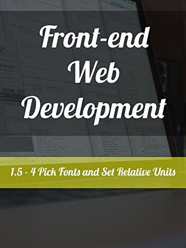 1.5 - 4. Pick Fonts and Set Relative Units