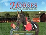 A Guide To Horses From The Horse's Mouth