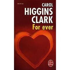 For Ever - Carol Higgins Clark