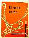 img - for El gran actor book / textbook / text book