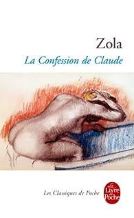 La Confession de Claude par �mile Zola