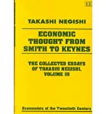 img - for [(The Collected Essays of Takashi Negishi: Economic Thought from Smith to Keynes v. 3 )] [Author: Takashi Negishi] [Jan-2001] book / textbook / text book