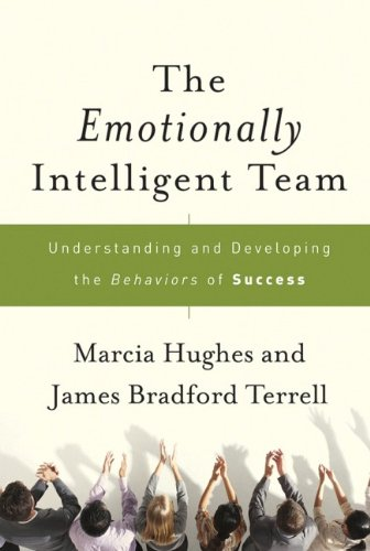 The Emotionally Intelligent Team: Understanding and...