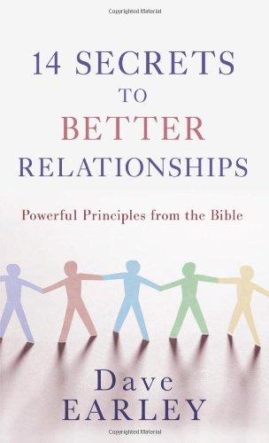 14 Secrets To Better Relationships (14 Bible Secrets Series)