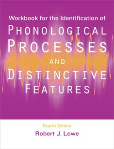 Workbook for the Identification of Phonological Processes...