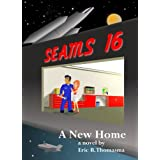 SEAMS16: A New Home ~ Eric B Thomasma