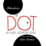 Adventures of Dot: An Early Geometry Book