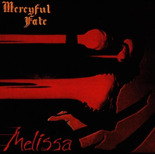 Melissa By Mercyful Fate (2000-08-14)