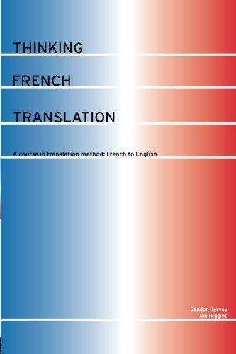 Thinking French Translation (Thinking Translation)