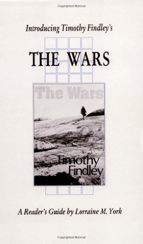 the wars findley essay The wars by timothy findley essaysupernatural source of evil is not necessary men alone are quite capable of every.