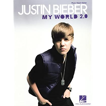 Justin Bieber - My World 2.0 - Piano/ Vocal/ Guitar Artist Songbook sale 2015