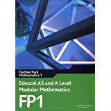 Edexcel AS and A Level Modular Mathematics - Further Pure Mathematics 1by Keith Pledger