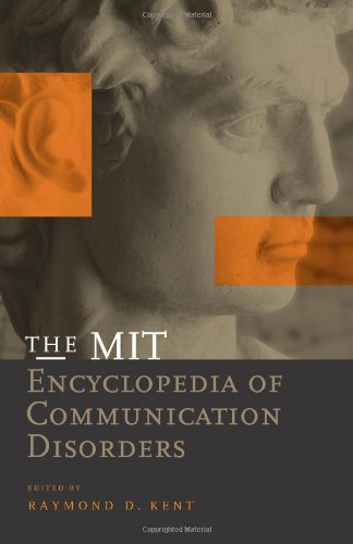 The Mit Encyclopedia of Communication Disorders (Bradford Books)