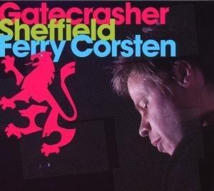 Ferry Corsten - Gatecrasher Sheffield - Zortam Music