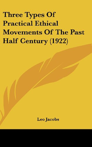 Three Types of Practical Ethical Movements of the Past Half Century (1922)