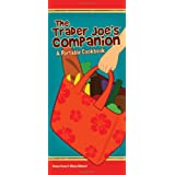 The Trader Joe's Companion: A Portable Cookbook ~ Deana Gunn
