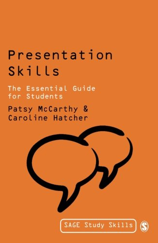 Presentation Skills: The Essential Guide for Students (Study Skills)