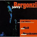 "Just Withinvon ""Jerry Bergonzi"""