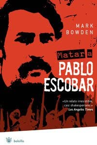 Matar a Pablo Escobar (Killing Pablo) (Spanish Edition) (Bolsillo)