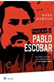 Matar a Pablo Escobar (Bolsillo) (Spanish Edition)