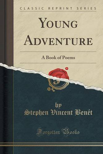 Young Adventure: A Book of Poems (Classic Reprint)