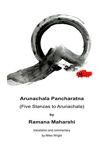 Ramana Maharshi - Arunachala Pancharatna: Five Stanzas to Arunachala
