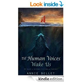 Till Human Voices Wake Us: A Short Story Collection