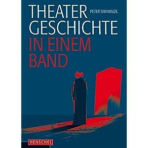 Theatergeschichte in einem Band