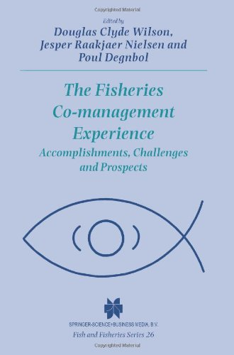 The Fisheries Co-management Experience: Accomplishments, Challenges and Prospects (Fish & Fisheries Series)