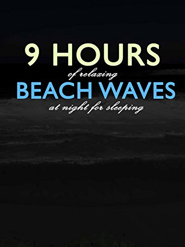 9 Hours of Relaxing Beach Waves at Night for Sleeping