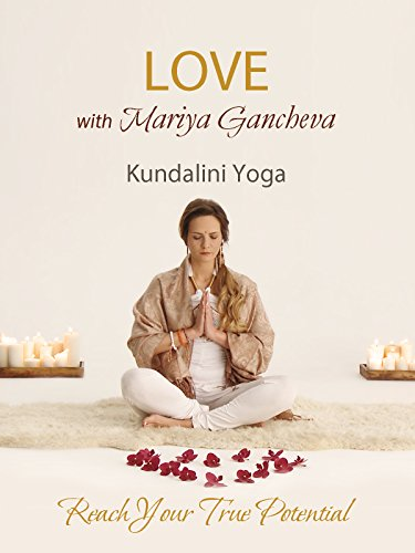 Kundalini Yoga for Love with Mariya Gancheva