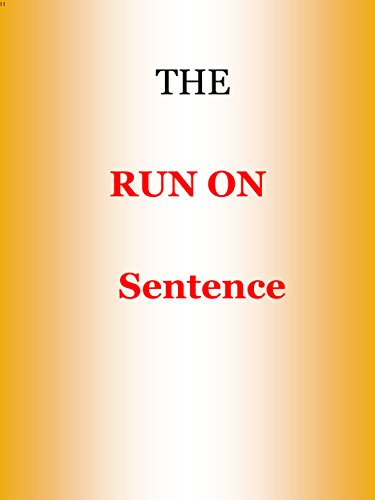 The Run on Sentence