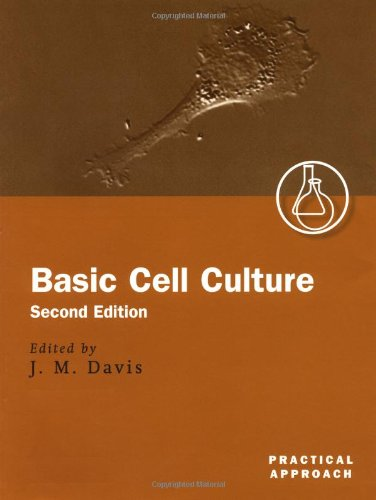 Basic Cell Culture (Practical Approach)