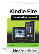 Kindle Fire: The Missing Manual: The book that should have been in the box [Edizione Kindle]