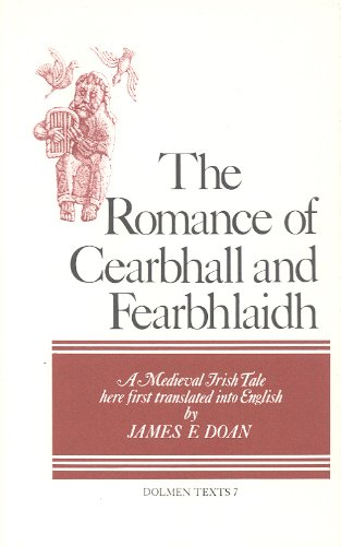 The Romance of Cearbhall and Fearbhlaidh (Dolmen Texts) PDF