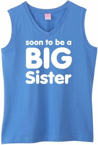 Soon to be a BIG SISTER on Womens Sleeveless V-Neck T-Shirt (in 8 colors)