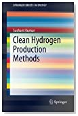 Clean Hydrogen Production Methods (SpringerBriefs in Energy)