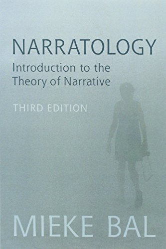 Narratology: Introduction to the Theory of Narrative