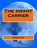 The Infant Carrier