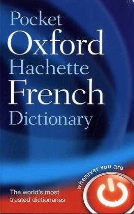 Pocket Oxford-hachette French Dictionary: French - English, English - French