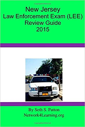 New Jersey Law Enforcement Exam (LEE) Review Guide 2015