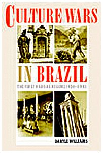 Culture Wars in Brazil: The First Vargas Regime, 1930–1945