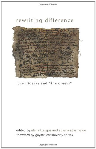 Rewriting Difference: Luce Irigaray and